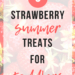 3 Strawberry Summer Treats For Toddlers   www.thevegasmom.com