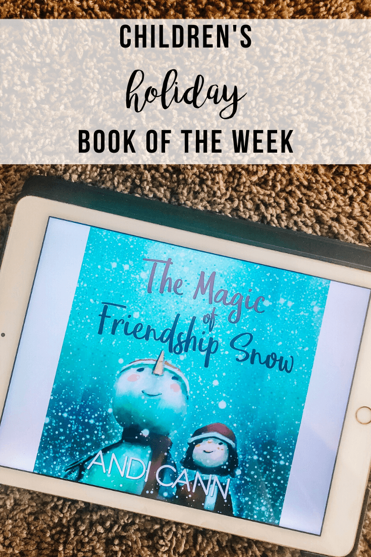 Children's BOTW: The Magic of Friendship Snow | www.thevegasmom.com